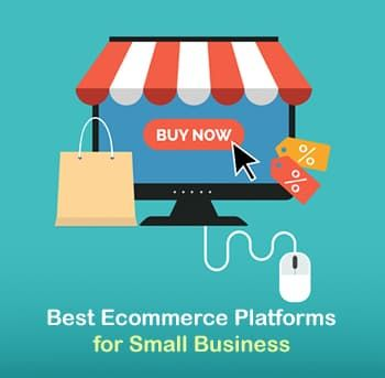Ecommerce Platforms for Small Business